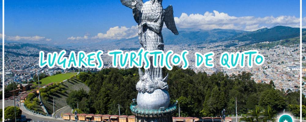 Lugares por visitar en Quito